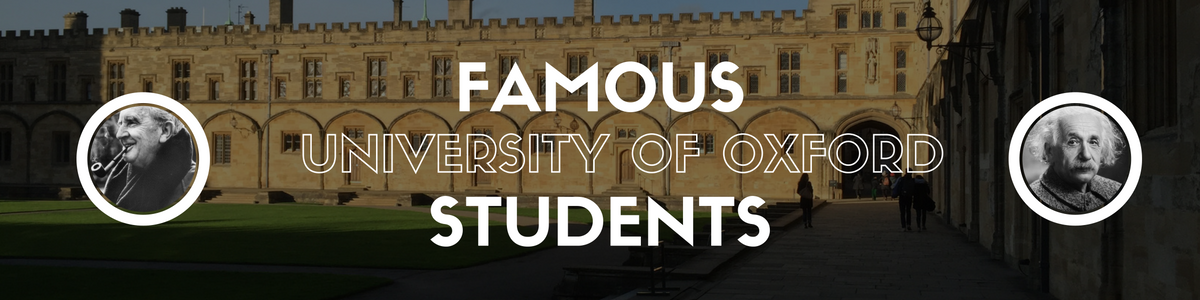 Famous Oxford University students